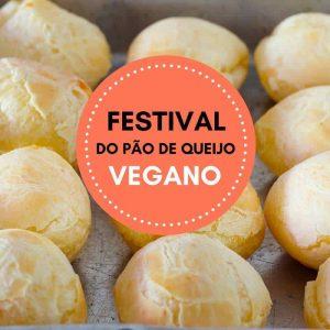 Festival do Pão de Queijo Vegano